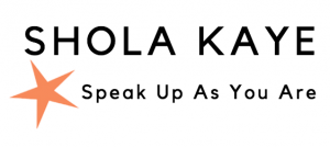 Speak up as you are