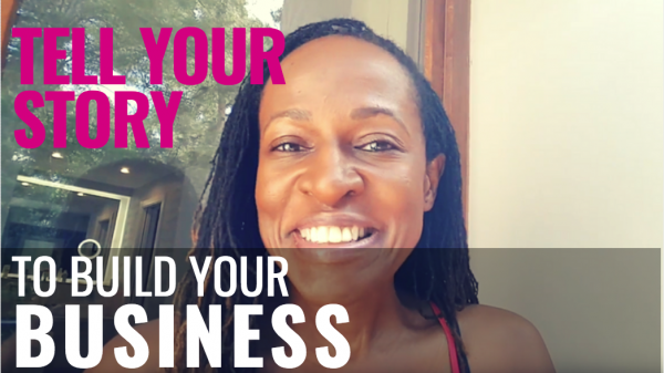 Tell your story to build your business