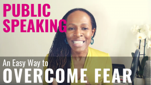 PUBLIC SPEAKING An Easy Way to OVERCOME FEAR