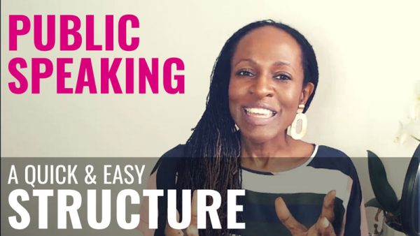 PUBLIC SPEAKING - A QUICK & EASY STRUCTURE