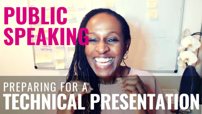 Public Speaking - Preparing for a TECHNICAL PRESENTATION