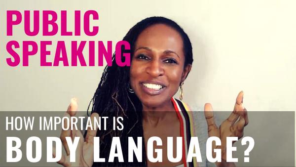 Public Speaking - How important is BODY LANGUAGE?