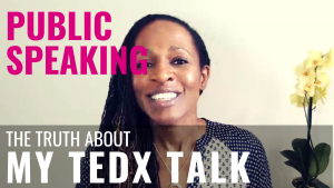 Public Speaking - The Truth about MY TEDX TALK