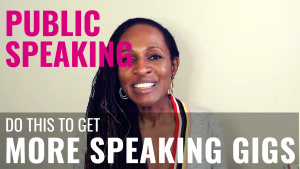Public Speaking - Do this to get MORE SPEAKING GIGS