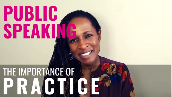 Public Speaking - The importance of PRACTICE
