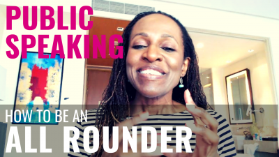 Public Speaking - How to be an ALL ROUNDER