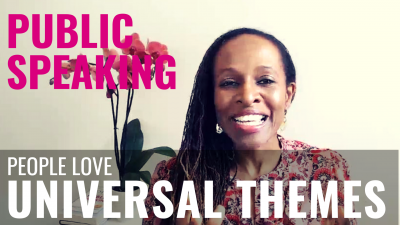 Public Speaking - People love UNIVERSAL THEMES