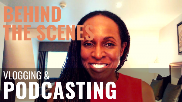 BEHIND THE SCENES - Vlogging & PODCASTING