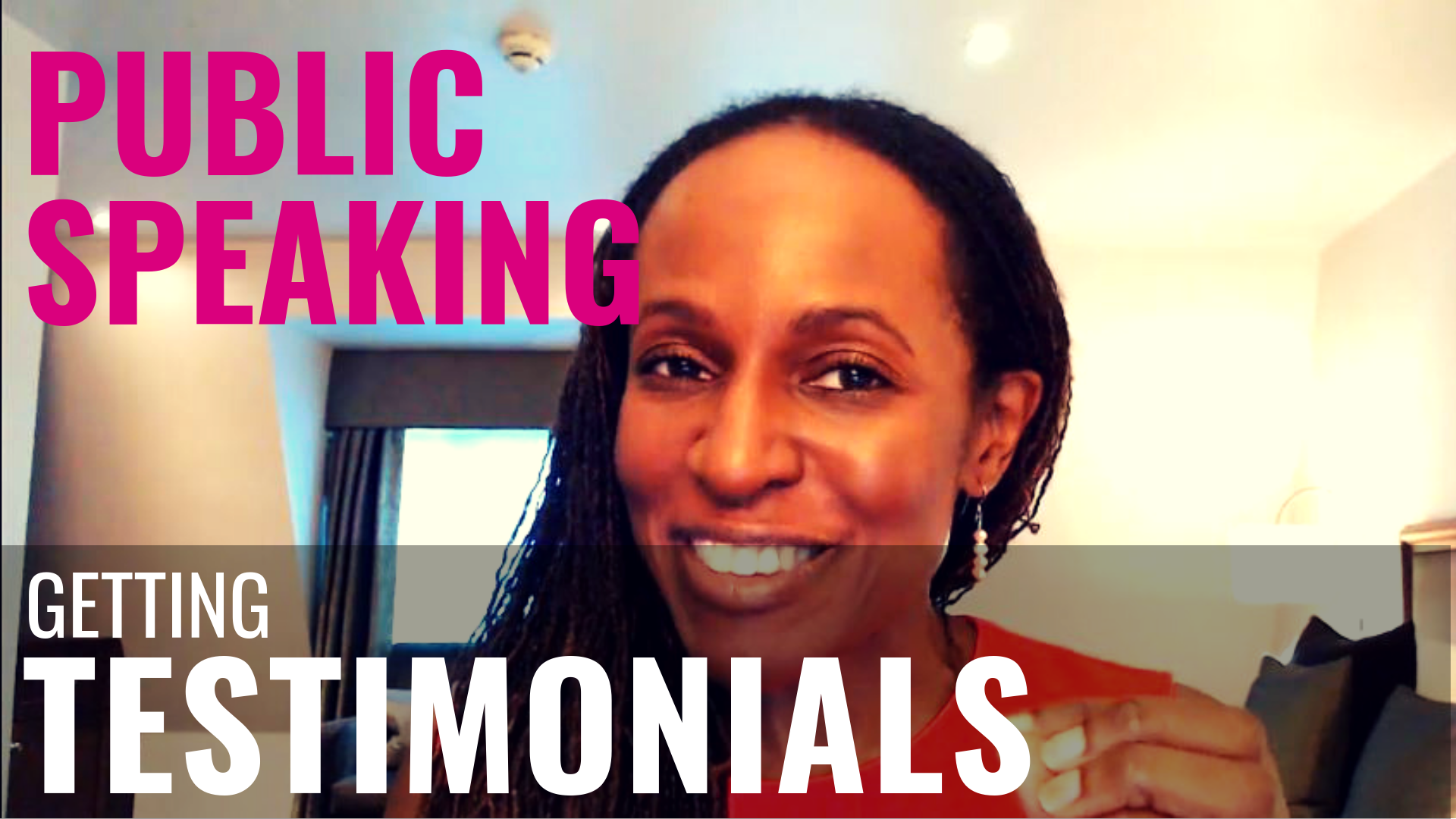 PUBLIC SPEAKING - Getting TESTIMONIALS