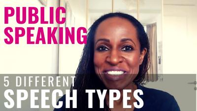PUBLIC SPEAKING - 5 different SPEECH TYPES