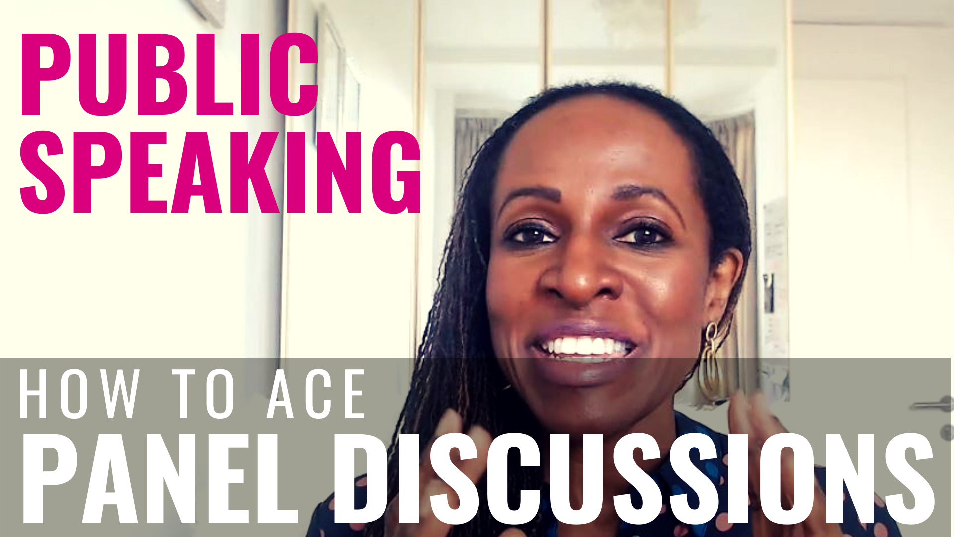 PUBLIC SPEAKING – How to ace PANEL DISCUSSIONS