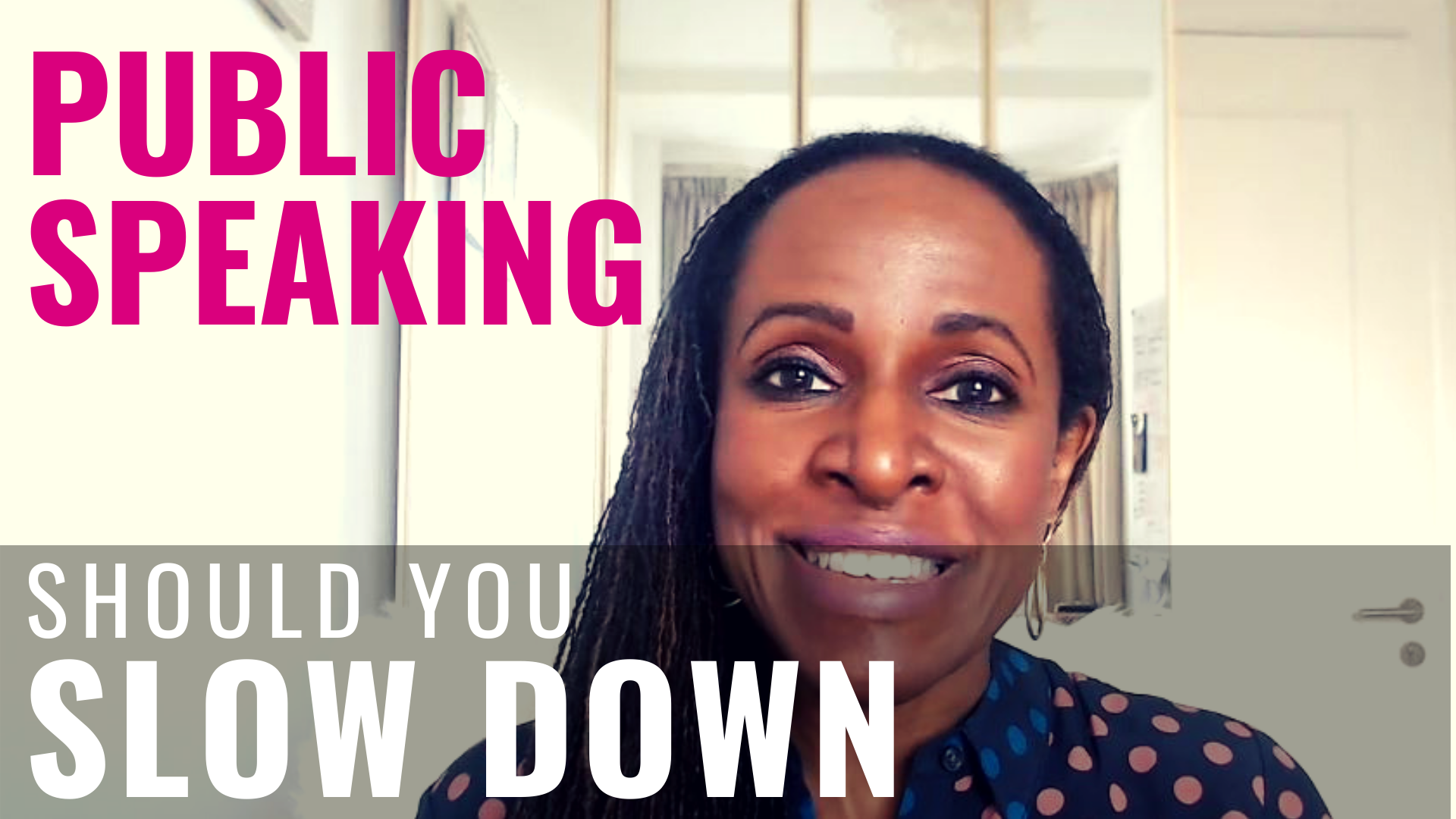 PUBLIC SPEAKING - Should you SLOW DOWN