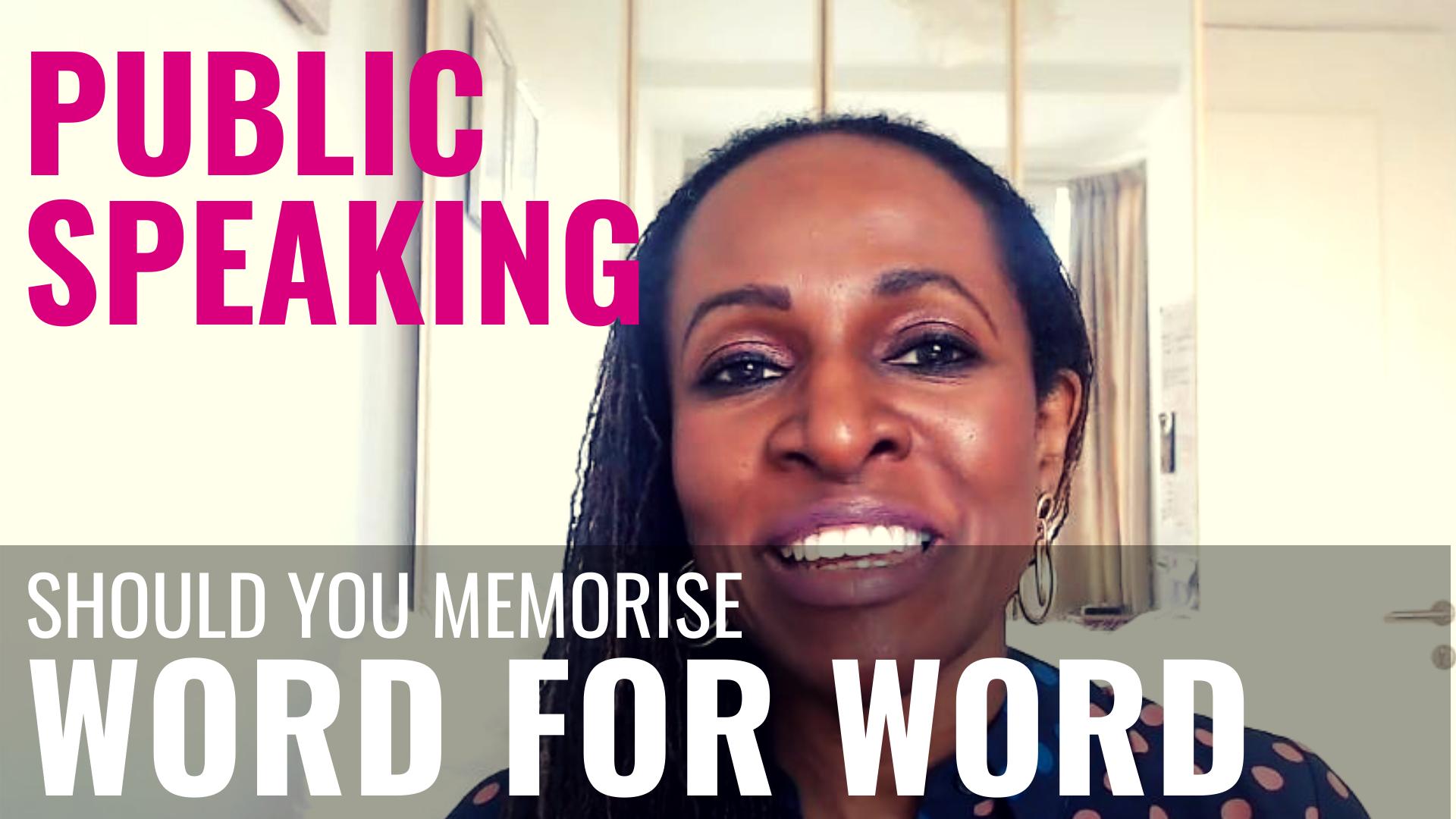 PUBLIC SPEAKING - Should you memorise WORD FOR WORD