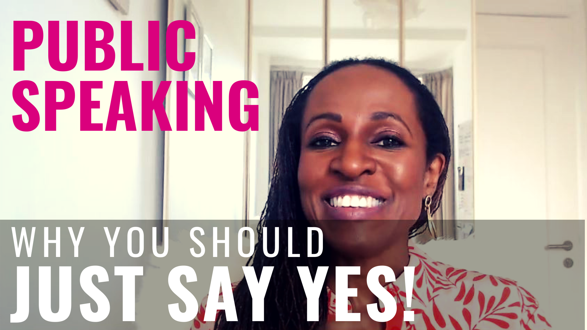 PUBLIC SPEAKING - Why you should JUST SAY YES!
