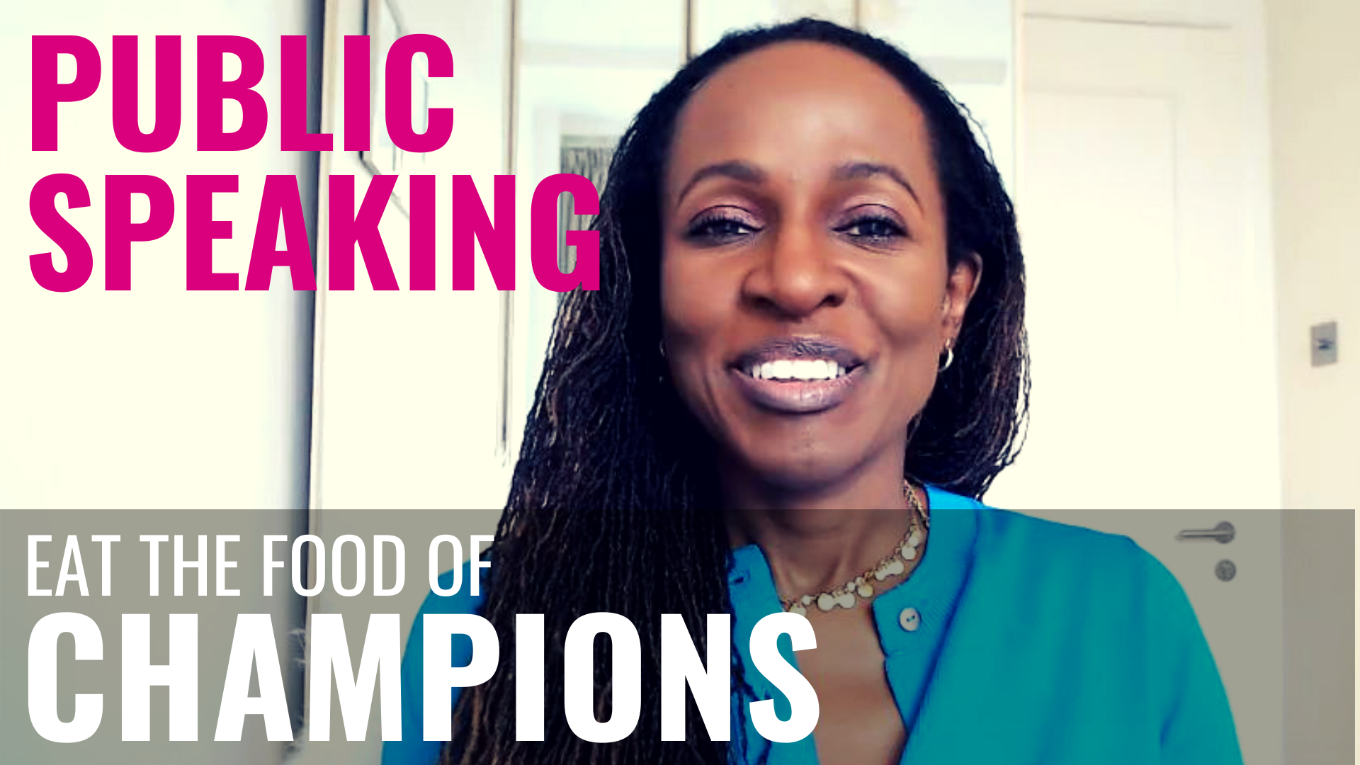 PUBLIC SPEAKING – Eat the food of CHAMPIONS